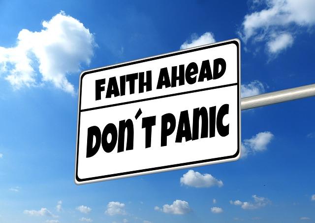 faith ahead - don't panic