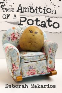 The Ambition of a Potato